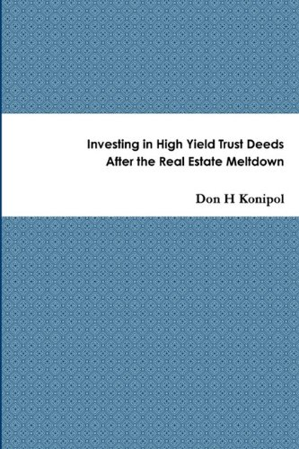 9780557333950: Investing in High Yield Trust Deeds After the Real Estate Meltdown