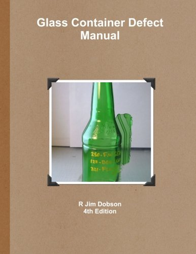 9780557336067: Glass Container Defect Manual