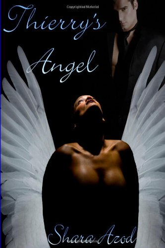 9780557336715: Thierry'S Angel