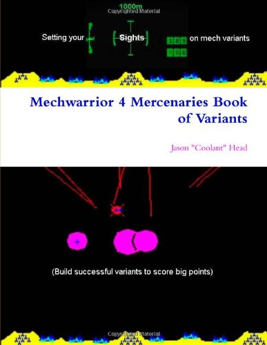 9780557353675: Mechwarrior 4 Mercenaries Book of Variants