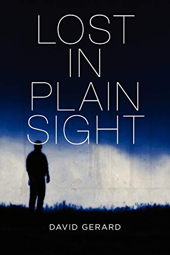 Lost In Plain Sight (0557354080) by Gerard, David
