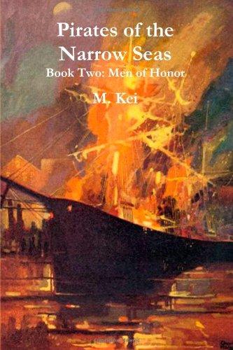 9780557354399: Men of Honor (Pirates of the Narrow Seas, Book 2)