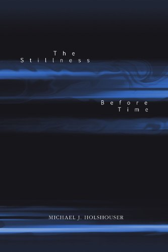 9780557357369: The Stillness Before Time