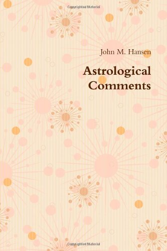 9780557361038: Astrological Comments