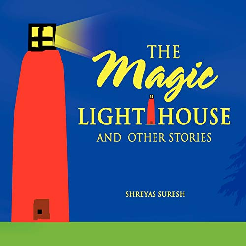 9780557364480: The Magic Lighthouse and other stories