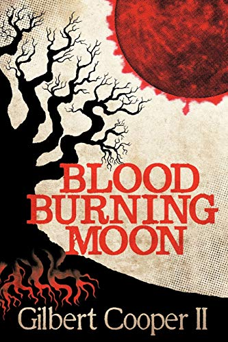9780557366019: Blood Burning Moon