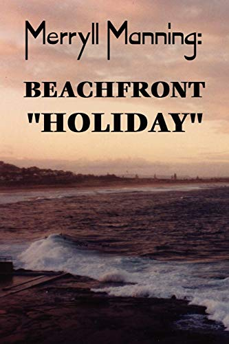 "Merryll Manning: Beachfront ""Holiday"" (0557366917) by Reid, John Howard"