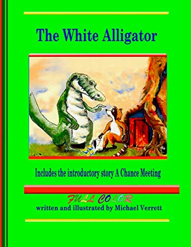 9780557369249: The White Alligator (paperback full color)