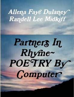 9780557373987: Partners In Rhyme~POETRY By Computers