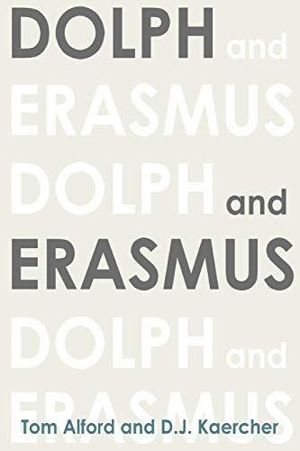 9780557374519: Dolph And Erasmus