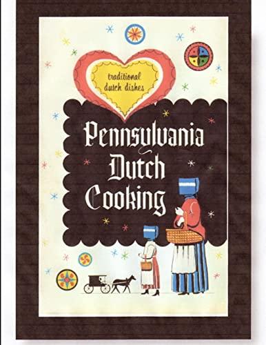 9780557379866: Pennsylvania Dutch Cooking