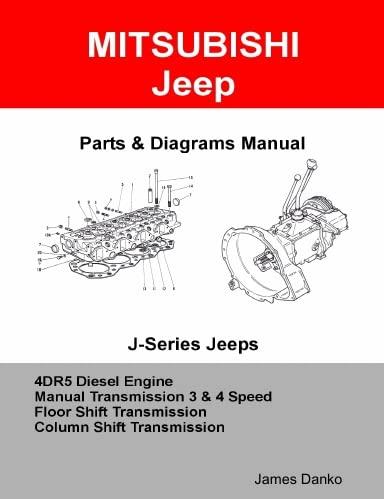 9780557382514: Mitsubishi Jeep 4DR5 Diesel Engine & Manual Transmission Parts Manual