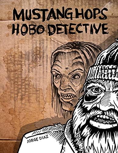 9780557385881: Mustang Hops Hobo Detective