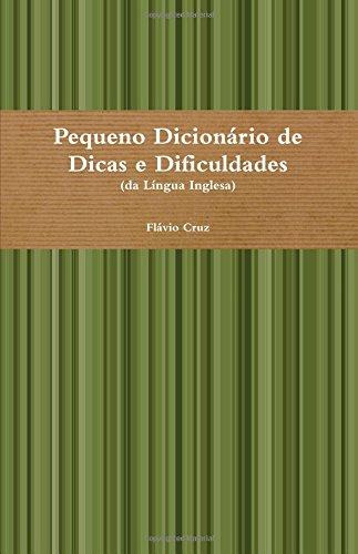 9780557385973: Pequeno Dicionário de Dicas e Dificuldades