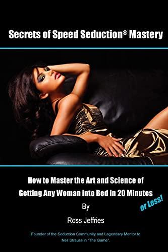 9780557388493: Secrets of Speed Seduction Mastery