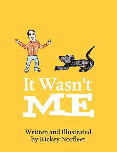 9780557390311: It Wasn't Me!