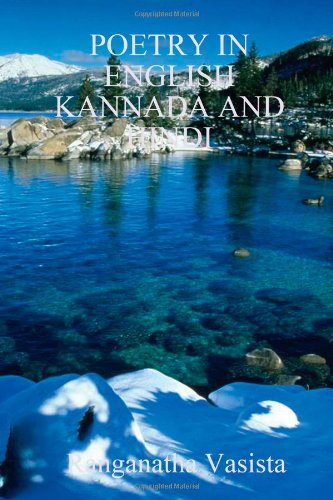 POEMS IN ENGLISH KANNADA AND HINDI: Vasista, Ranganatha