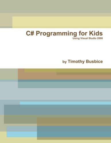 9780557392247: C# Programming For Kids Vs2008