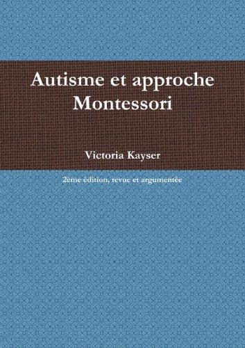 9780557393329: Autisme Et Approche Montessori