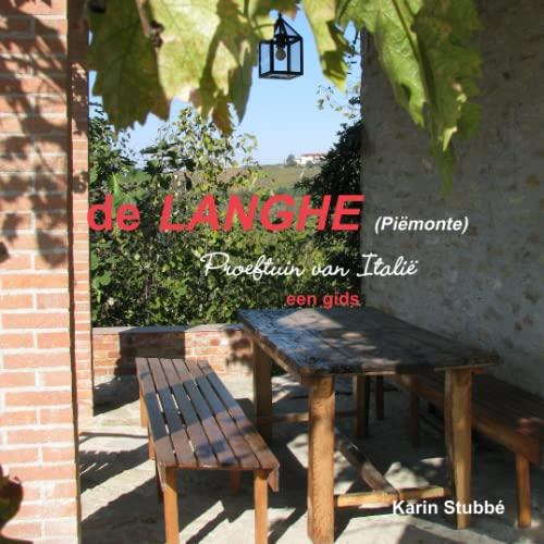 9780557395712: de Langhe Proeftuin van Italië zwart-wit uitgave (Dutch Edition)