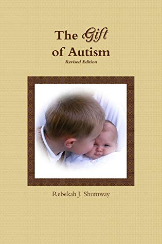 9780557398065: The Gift of Autism