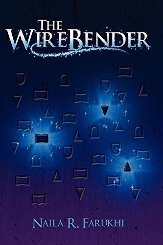9780557400027: The Wirebender