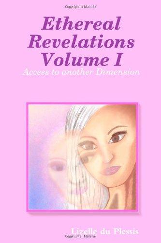 9780557400584: Ethereal Revelations Volume I