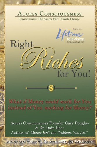 9780557401345: Right Riches For You