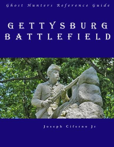 Ghost Hunters Reference Guide: Gettysburg Battlefield: Joseph Ciferno Jr