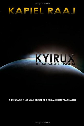 9780557404681: Kyirux: The Message Of Pascal
