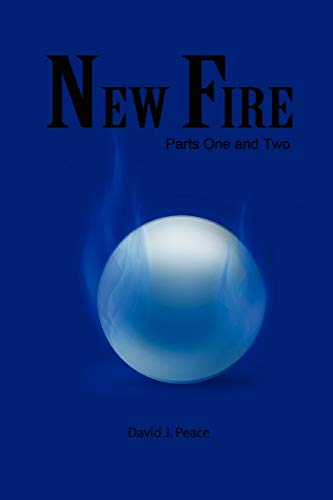 9780557406876: New Fire: Parts One and Two