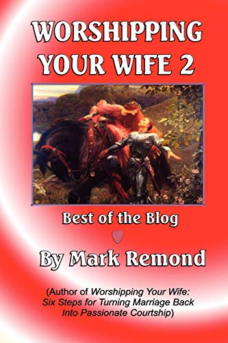 Worshipping Your Wife 2: Remond, Mark