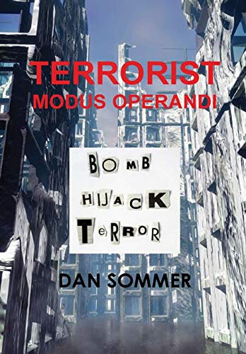 Terrorist Modus Operandi: Dan Sommer