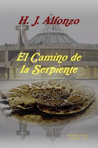 9780557410200: El Camino de la Serpiente