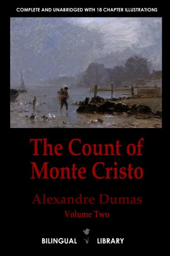 9780557415717: The Count of Monte Cristo Volume 2-Le Comte de Monte-Cristo Tome 2: English-French Parallel Text Edition in Six Volumes