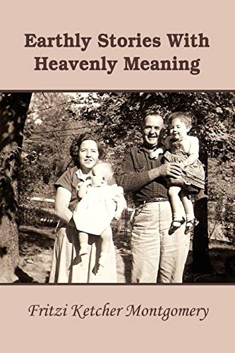 9780557419500: Earthly Stories With Heavenly Meaning