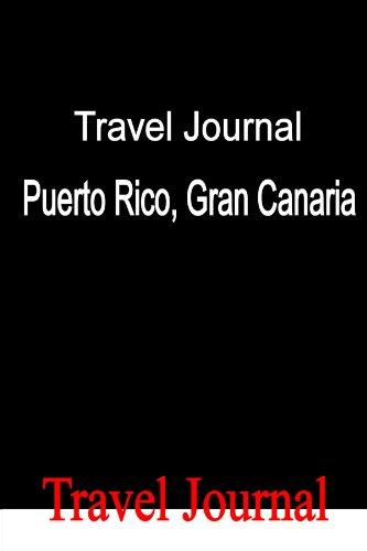 9780557422173: Travel Journal Puerto Rico, Gran Canaria