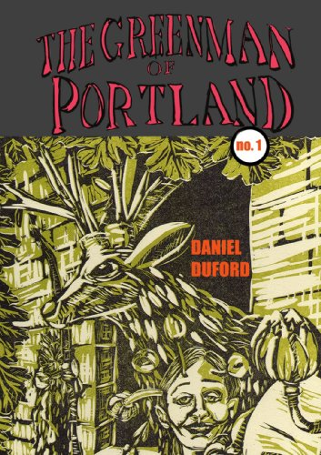 9780557423217: The Green Man of Portland # 1