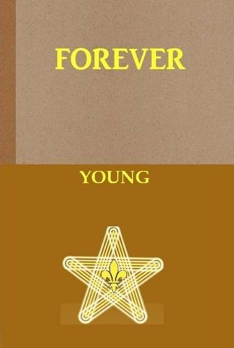 9780557423439: Forever Young (French Edition)