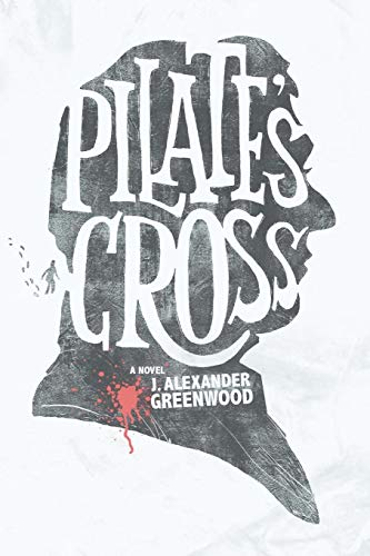 9780557430475: Pilate's Cross