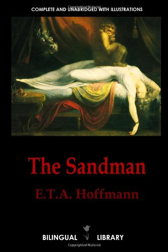 9780557430895: The Sandman-Der Sandmann and The Tales of Hoffmann-Les contes d'Hoffmann: English-German/English-French Parallel Text Edition