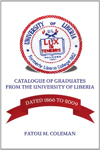 9780557431380: Catalogue of Graduates From the University of Liberia: Dated 1866 to 2009