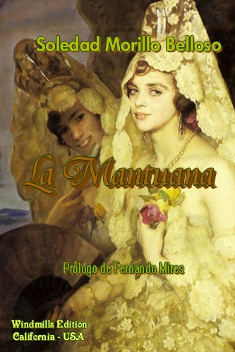 9780557431885: La Mantuana (Spanish Edition)