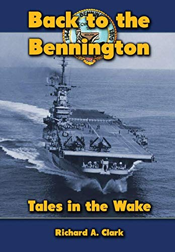 9780557441372: Back to the Bennington (Military Monograph)