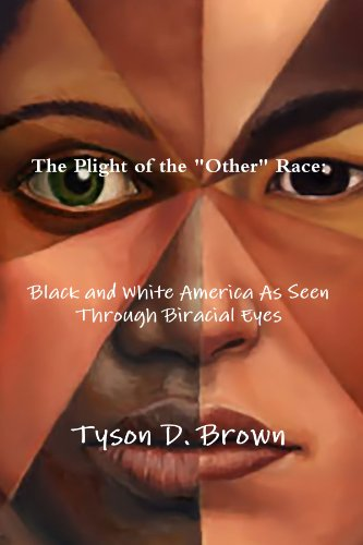 9780557448623: Plight Of The Other Race: Black And White America As Seen Through Biracial Eyes