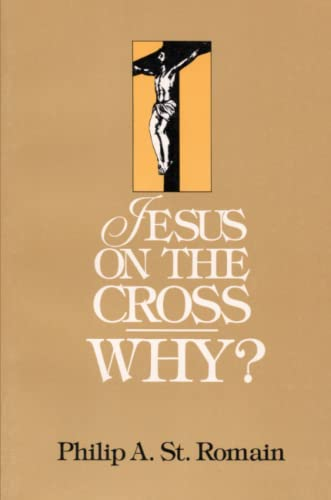 9780557449453: Jesus On The Cross: Why?
