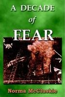 A Decade of Fear: Norma McCluskie