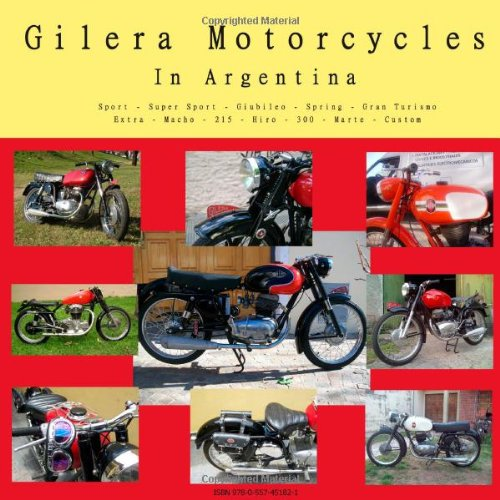 9780557451821: Gilera Motorcycles In Argentina