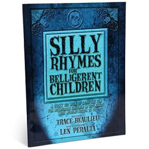 Silly Rhymes for Belligerent Children: A yucky big book of rainy day fun for belligerent children &...