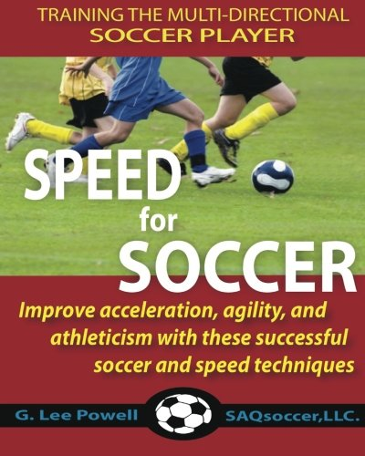 Speed for Soccer: Powell, G. Lee